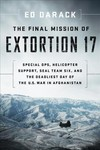The Final Mission of Extortion 17 - Ed Darack (Hardcover)