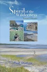 Spirit of the Wilderness - Paul Dutton (Paperback)