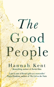Good People - Hannah Kent (Hardcover) - Cover