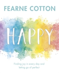 Happy - Fearne Cotton (Hardcover) - Cover