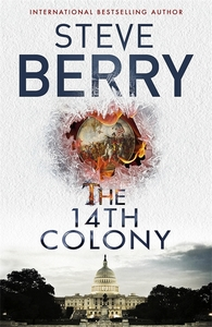 14th Colony - Steve Berry (Paperback)