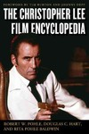 Christopher Lee Film Encyclopedia - Robert W. Pohle (Hardcover)