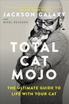 Total Cat Mojo - Jackson Galaxy (Paperback)