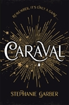 Caraval - Stephanie Garber (Hardcover)