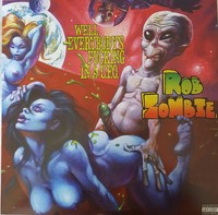 Rob Zombie - Well Everybody's Fucking In a U.F.O. (Vinyl) - Cover