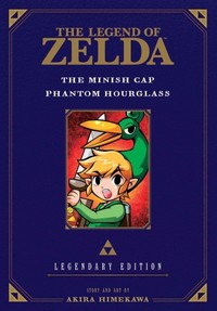 Zelda Legendary Edition Vol. 04 (Minish Cap/Phantom Hourglass) - Akira Himekawa (Paperback)
