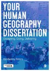 Your Human Geography Dissertation - Kimberley Peters (Hardcover)