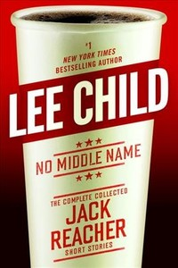 No Middle Name - Lee Child (Hardcover)