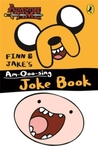 Adventure Time: Finn and Jake's Am-Ooo-Sing Joke Book (Paperback) Cover
