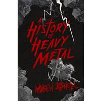History of Heavy Metal - Andrew O'Neill (Paperback)