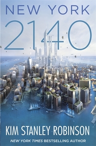 New York 2140 - Kim Stanley Robinson (Trade Paperback)