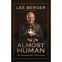 Almost Human - Lee Berger (Trade Paperback)