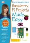 Raspberry Pi Projects Made Easy - Carol Vorderman (Paperback)