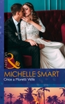 Once a Moretti Wife - Michelle Smart (Paperback)