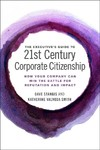 Executive's Guide to 21st Century Corporate Citizenship - Dave Stangis (Hardcover)