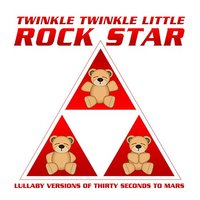 Twinkle Twinkle Little Rock Star - Lullaby Versions of Thirty Seconds to Mars (CD) - Cover
