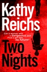 Two Nights - Kathy Reichs (Hardcover)