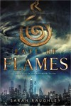 Fate of Flames - Sarah Raughley (Paperback)