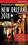 Frommer's Easyguide to New Orleans 2018 - Beth D'Addono (Paperback)