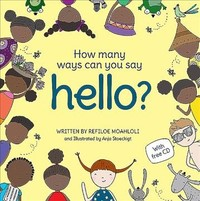 How Many Ways Can You Say Hello? - Refiloe Moahloli (Hardcover) - Cover