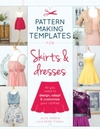 Pattern Making Templates For Skirts & Dresses - Alice Prier (Paperback)