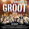 Various Artists - Afrikaans Is Groot 2016 (CD) Cover
