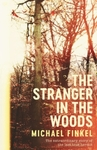Stranger In the Woods - Mike Finkel (Hardcover)