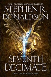 Seventh Decimate - Stephen R. Donaldson (Hardcover)