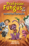 Professor Fungus En Die Monsterformule - Jaco Jacobs (Paperback)