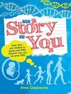 Story of You - Anna Claybourne (Paperback)