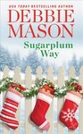 Sugarplum Way - Debbie Mason (Paperback)
