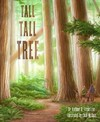 Tall Tall Tree - Anthony D. Fredericks (School And Library)