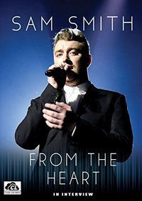 Sam Smith - Sam Smith From the Heart (Region 1 DVD) - Cover