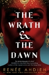 Wrath and the Dawn - Renee Ahdieh (Paperback)