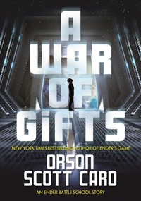 A War of Gifts - Orson Scott Card (Hardcover)