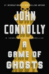 A Game of Ghosts - John Connolly (Hardcover)