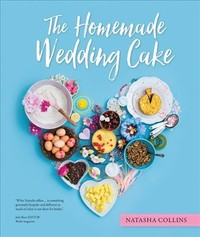 Homemade Wedding Cake - Natasha Collins (Hardcover) - Cover