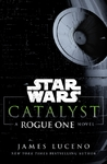 Star Wars: Catalyst - James Luceno (Paperback)
