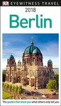 Dk Eyewitness 2018 Berlin - Inc. Dorling Kindersley (Paperback)