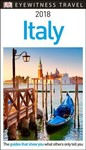 Dk Eyewitness 2018 Italy - Inc. Dorling Kindersley (Paperback)