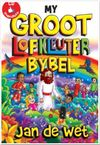 My Groot Lofkleuter Bybel - Jan de Wet (Hardcover)