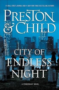 City of Endless Night - Douglas Preston (Hardcover)