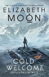 Cold Welcome - Elizabeth Moon (Paperback)