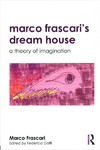 Marco Frascari's Dream House - Marco Frascari (Paperback)