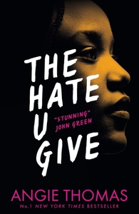 Hate U Give - Angie Thomas (Paperback) - Cover