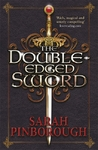 Double-Edged Sword - Sarah Pinborough (Paperback)