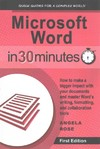Microsoft Word in 30 Minutes - Angela Rose (Paperback)