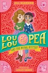Lou Lou and Pea and the Mural Mystery - Jill Diamond (Paperback)