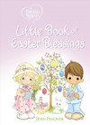 Precious Moments Little Book of Easter Blessings - Precious Moments (Hardcover)