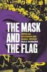 Mask and the Flag - Paolo Gerbaudo (Paperback)